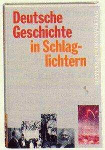 Deutsche Geschichte in Schlaglichtern: Collectif