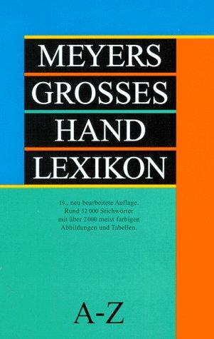 Meyers Grosses Hand Lexikon