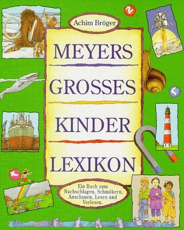 9783411076932: Meyers Gro?Es Kinderlexikon
