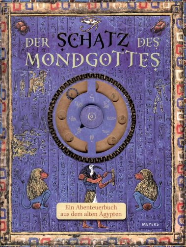 9783411084135: Der Schatz des Mondgottes: Ein Abenteuerbuch aus dem alten Ägypten
