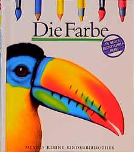 Die Farbe (Meyers kleine Kinderbibliothek) (9783411084715) by Peter Valat; Sylvaine Perols