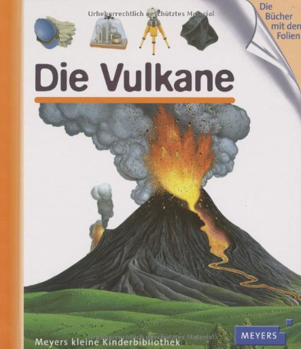 9783411091027: Die Vulkane: Meyers kleine Kinderbibliothek