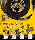 9783411091218: Meyers Jugendbibliothek: Wie Die Bilder Laufen Lernten