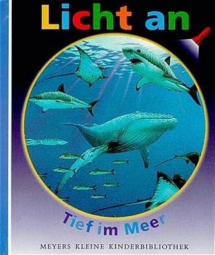 Tief im Meer. ausgedacht von. Ill. von: Delafosse, Claude, Pierre