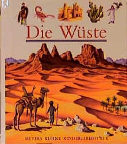 9783411095810: Meyers Kleine Kinderbibliothek: Die Wuste (German Edition)