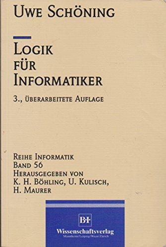Logik für Informatiker. - Schöning, Uwe