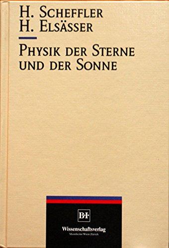 9783411141722: Physik der Sterne und der Sonne (German Edition)