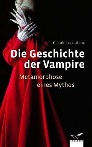 9783411145140: Die Geschichte der Vampire: Metamorphose eines Mythos