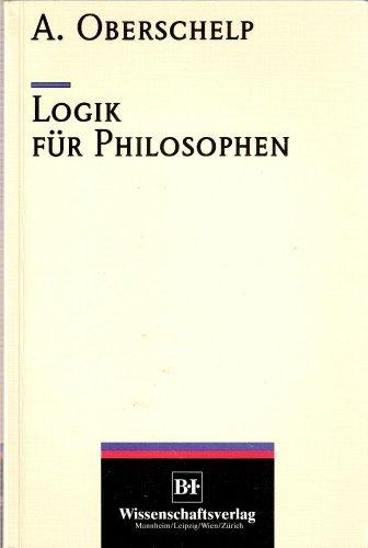 Logik fur Philosophen (German Edition): Oberschelp, Arnold