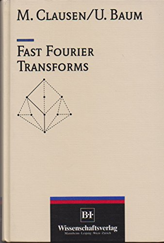9783411163618: Fast Fourier transforms