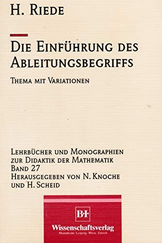 Die Einführung des Ableitungsbegriffs. Thema mit Variationen.