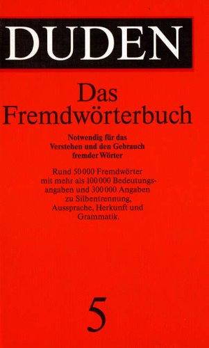 9783411209156: Der Duden in 12 Banden: 5 - Das Fremdworterbuch (Duden Series Volume 5))