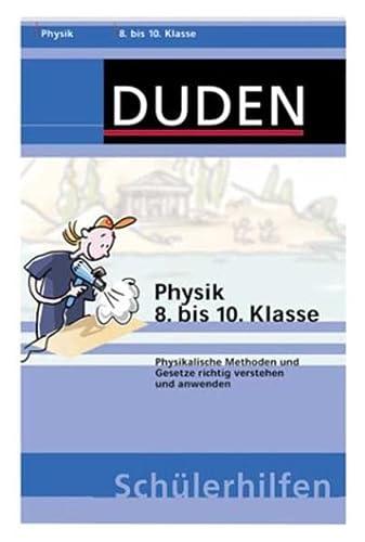 9783411702015: Duden Schülerhilfen : Physik 8. bis 10. Klasse