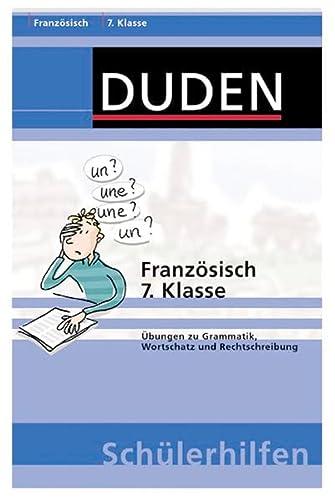 9783411702411: Duden Französisch 7. Klasse: Übungen zu Grammatik, Wortschatz und Rechtschreibung