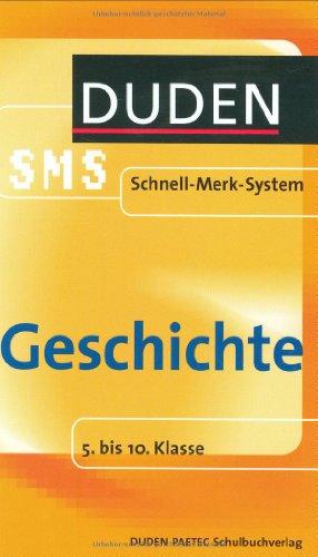 9783411703296: Geschichte. Duden SMS: 5. bis 10. Klasse