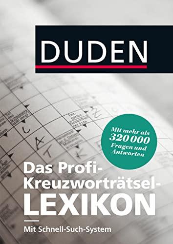 9783411705344: Duden - Das Profi-Kreuzworträtsel-Lexikon mit Schnell-Such-System: Mehr als 320 000 Fragen und Antworten
