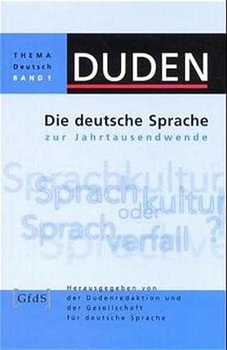 9783411706013: Duden Thema Deutsch, Bd.1, Die deutsche Sprache zur Jahrtausendwende