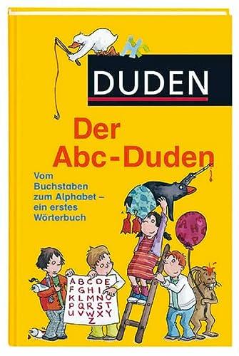 9783411707737: Der Abc-Duden : vom Buchstaben zum Alphabet - ein erstes Wörterbuch.