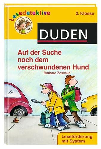 9783411707836: Auf Der Suche Nach Dem Verschwundenen Hund (2. Klasse) (German Edition)
