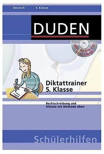 9783411710126: Duden Schülerhilfen : Diktattrainer 5. Klasse, neue Rechtschreibung, m. Übungs-CD