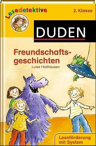 9783411711437: Freundschaftsgeschichten: 2. Klasse. Leseförderung mit System