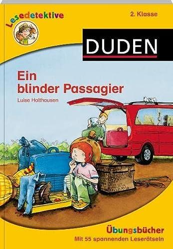 9783411711741: Lesedetektive �bungsb�cher - Ein blinder Passagier, 2. Klasse: �bungsb�cher mit 54 spannenden Leser�tseln