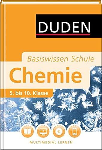9783411714742: Duden. Basiswissen Schule. Chemie: 5. bis 10. Klasse