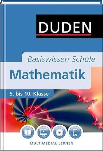 9783411715046: Duden Basiswissen Schule. : Mathematik 5. bis 10. Klasse, m. DVD-ROM