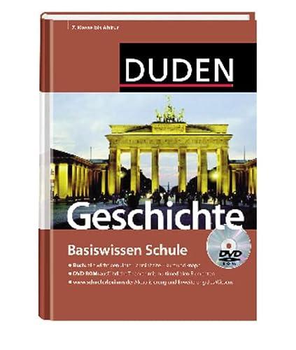 9783411715824: Duden. Basiswissen Schule. Geschichte: 7. Klasse bis Abitur