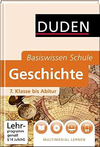 9783411715831: Duden. Basiswissen Schule. Geschichte
