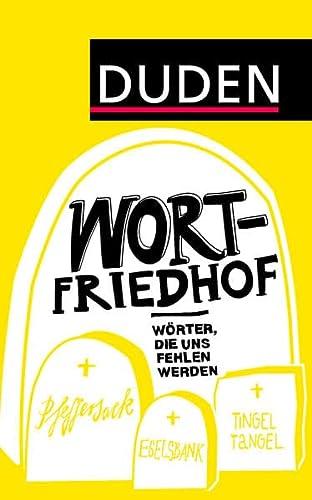 9783411716937: Duden - Wortfriedhof