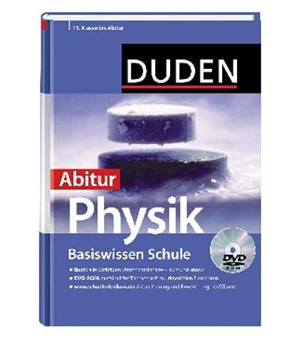 9783411717521: Duden. Basiswissen Schule. Physik Abitur: 11. Klasse bis Abitur