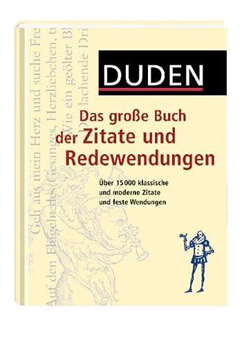 9783411718023: Duden Das große Buch der Zitate und Redewendungen plus CD-ROM: Über 15 000 klassische und moderne Zitate und feste Wendungen