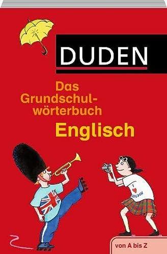 9783411719433: Duden. Das Grundschulwörterbuch Englisch: von A bis Z