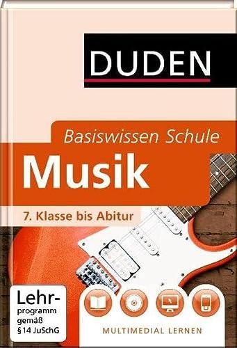 9783411719822: Duden. Basiswissen Schule. Musik: 7. Klasse bis Abitur
