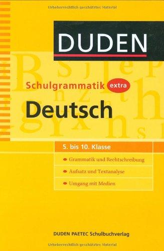 9783411719921: Duden - Schulgrammatik extra - Deutsch: Grammatik und Rechtschreibung - Aufsatz und Textanalyse - Umgang mit Medien (5. bis 10. Klasse)