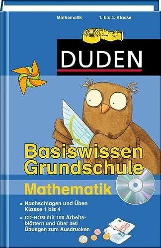 9783411720620: Duden - Basiswissen Grundschule Mathematik/CD-ROM: Nachschlagen und üben. Klasse 1 bis 4. CD-ROM mit 100 Arbeitsblättern und über 350 Übungen zum Ausdrucken