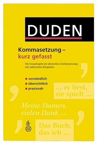 9783411721214: Duden. Kommasetzung - kurz gefasst: Die Grundregeln der deutschen Zeichensetzung mit zahlreichen Beispielen