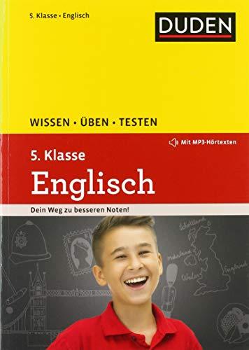 9783411721344: Wissen - Üben - Testen: Englisch 5. Klasse. Buch mit Online-Angebot und MP3-Download zum besseren Hörverständnis: Mit MP3-Download zum besseren ... Für Gymnasium und Gesamtschule