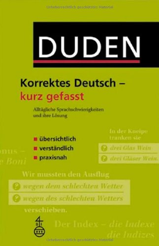 9783411723010: Duden. Korrektes Deutsch - kurz gefasst