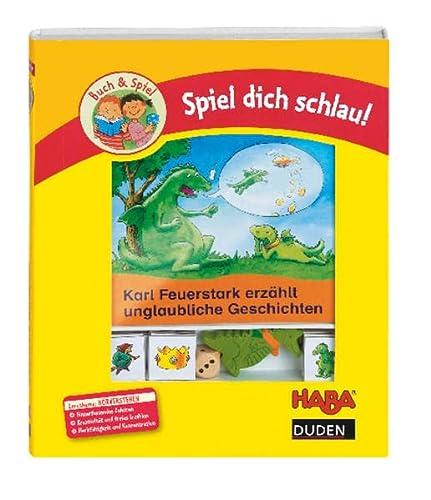 9783411723935: Karl Feuerstark erzählt unglaubliche Geschichten: Lernthema: Hörverstehen und Erzählen. Duden-Haba-Spiel dich schlau!