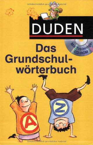 9783411724611: Duden - Das Grundschulwörterbuch mit Trainings-CD-ROM