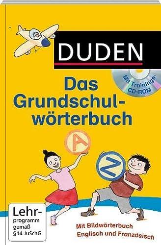 9783411724635: Duden - Das Grundschulwörterbuch mit Trainings-CD-ROM