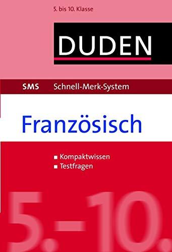 SMS Französisch - 5.-10. Klasse: 5. bis 10. Klasse: Kirschstein, Veronika; Fahlbusch, Claudia