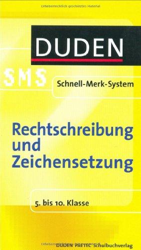 9783411725427: Rechtschreibung und Zeichensetzung. Duden SMS. 5. bis 10. Klasse (Lernmaterialien)
