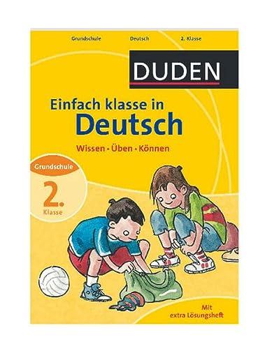 9783411726615: Duden Einfach klasse in Deutsch 2. Klasse: Wissen - Üben - Können. Grundschule