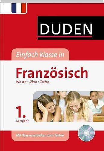 9783411727421: Duden Einfach klasse in Franz�sisch 1. Lernjahr: Wissen - �ben - Testen