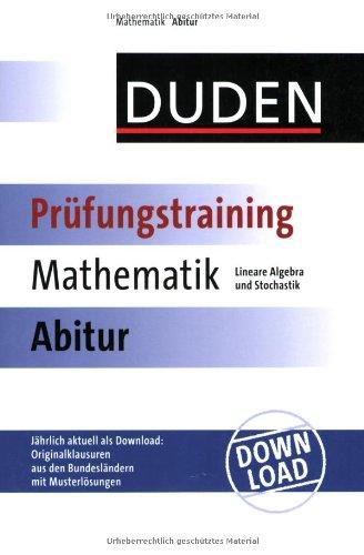 9783411729418: Duden Prüfungstraining Mathematik Abitur. Lineare Algebra und Stochastik