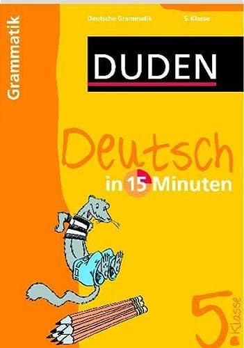 9783411731916: Duden Deutsch in 15 Minuten. Grammatik 5. Klasse