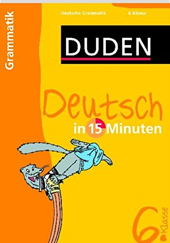 9783411732012: Duden Deutsch.15 Min. Grammatik 6.Kl.